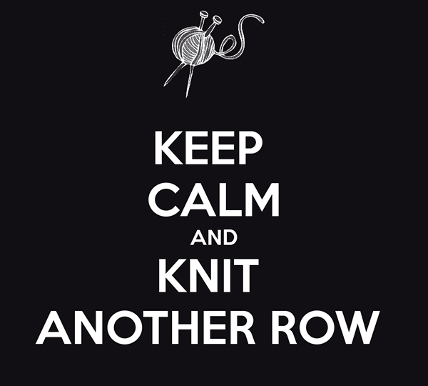 keep-calm-and-knit-another-row